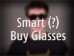 Smart (?) Buy Glasses