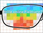 Brille Fielmann online?
