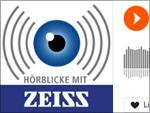 Hörblicke von Zeiss (Podcast)