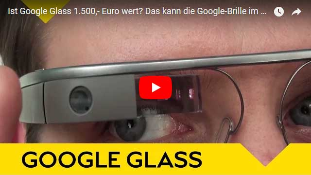 Google Glass im Test